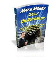 Make Money Daily On Autopilot Private Label Rights