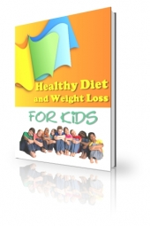 Healthy Diet And Weight Loss For Kids Private Label Rights