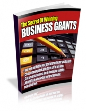 The Secrets Of Winning Business Grants Private Label Rights