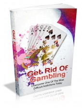 Get Rid Of Gambling Private Label Rights
