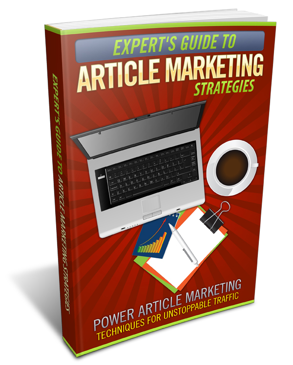 Expert's Guide To Article Marketing Strategies