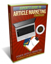Expert's Guide To Article Marketing Strategies Private Label Rights