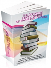The Definitive Encyclopedia Of Marketable Words Private Label Rights