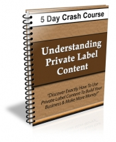 Understanding Private Label Content - 5 Day Crash Course! Private Label Rights