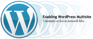 How To Set Up And Use WordPress Multisite