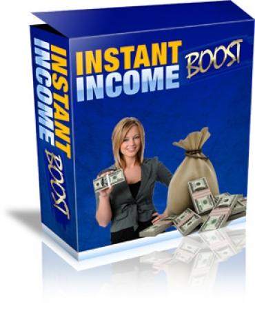 Instant Income Boost