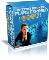 Internet Business Plans Exposed - Volume 1 Private Label Rights