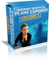 Internet Business Plans Exposed - Volume 2 Private Label Rights
