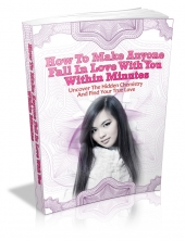 How To Make Anyone Fall In Love With You Within Minutes Private Label Rights