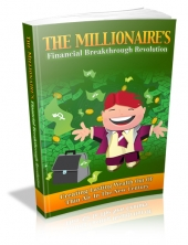 The Millionaire's Financial Breakthrough Revolution Private Label Rights