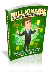 Millionaire Money Mindset Mastery Private Label Rights