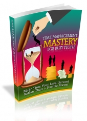 Time Management Mastery For Busy People Private Label Rights