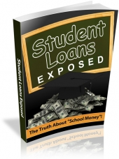 Student Loans Exposed Private Label Rights