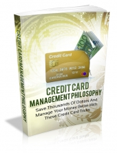 Credit Card Management Philosophy Private Label Rights