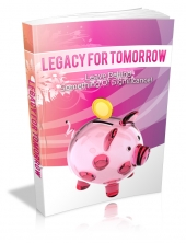 Legacy For Tomorrow Private Label Rights