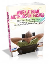 Work At Home Methods Unleashed Private Label Rights