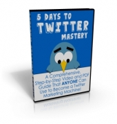 5 Days to Twitter Mastery Private Label Rights