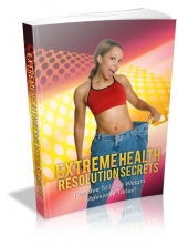 Extreme Health Resolution Secrets Private Label Rights