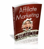 Affiliate Marketing Breakout Private Label Rights