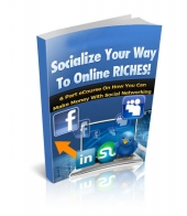 Socialize Your Way To Online Riches Private Label Rights
