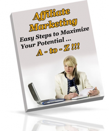 Affiliate Marketing A - To - Z!!!