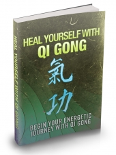 Heal Yourself With Qi Gong Private Label Rights
