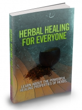 Herbal Healing For Everyone Private Label Rights