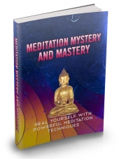 Meditation Mystery And Mastery Private Label Rights
