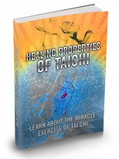 Healing Properties Of Tai Chi Private Label Rights