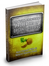 The Natural Strengthening Properties Of Organic Healing Private Label Rights