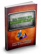 Heal Yourself With Psychotherapy Private Label Rights