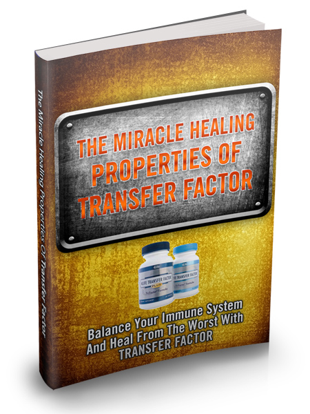 The Miracle Healing Properties Of Transfer Factor