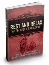 Rest And Relax With Reflexology Private Label Rights