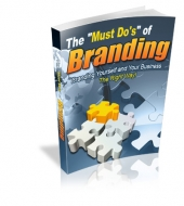 "The ""Must Do's"" Of Branding Private Label Rights"