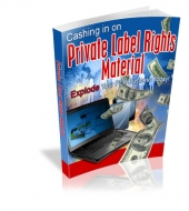 Cashing In On Private Label Rights Material Private Label Rights