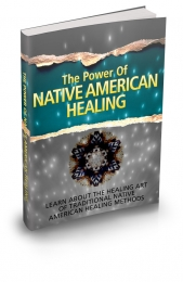 The Power Of Native American Healing Private Label Rights