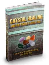 Crystal Healing And The Power It Gives You Private Label Rights