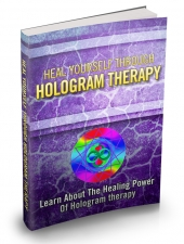 Heal Yourself Through Hologram Therapy Private Label Rights
