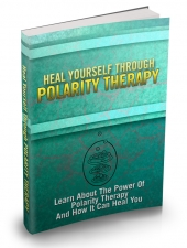 Heal Yourself Through Polarity Therapy Private Label Rights