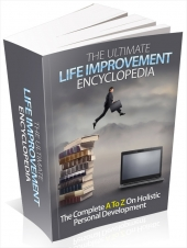 The Ultimate Life Improvement Encyclopedia Private Label Rights