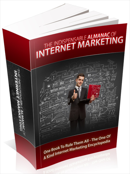 The Indispensable Almanac Of Internet Marketing