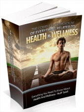 The Complete Compendium Of Everything Related To Health & Wellness Private Label Rights