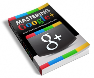 Mastering Google+