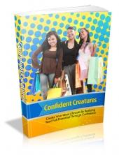 Confident Creatures Private Label Rights