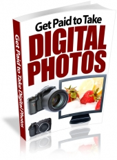 Get Paid To Take Digital Photos Private Label Rights