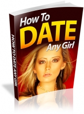 How To Date Any Girl Private Label Rights