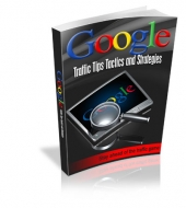 Google Traffic Tips Tactics And Strategies Private Label Rights