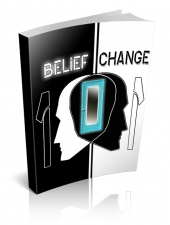 Belief Change 101 Private Label Rights