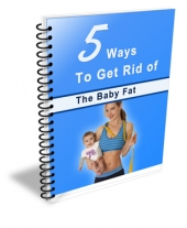 5 Ways To Get Rid Of The Baby Fat Private Label Rights