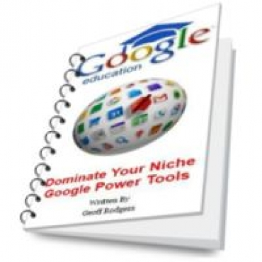 Dominate Your Niche Google Power Tools